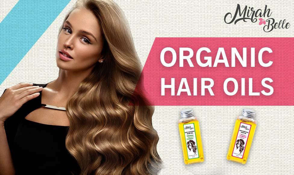 Organic Hair Oils For Hair Problems
