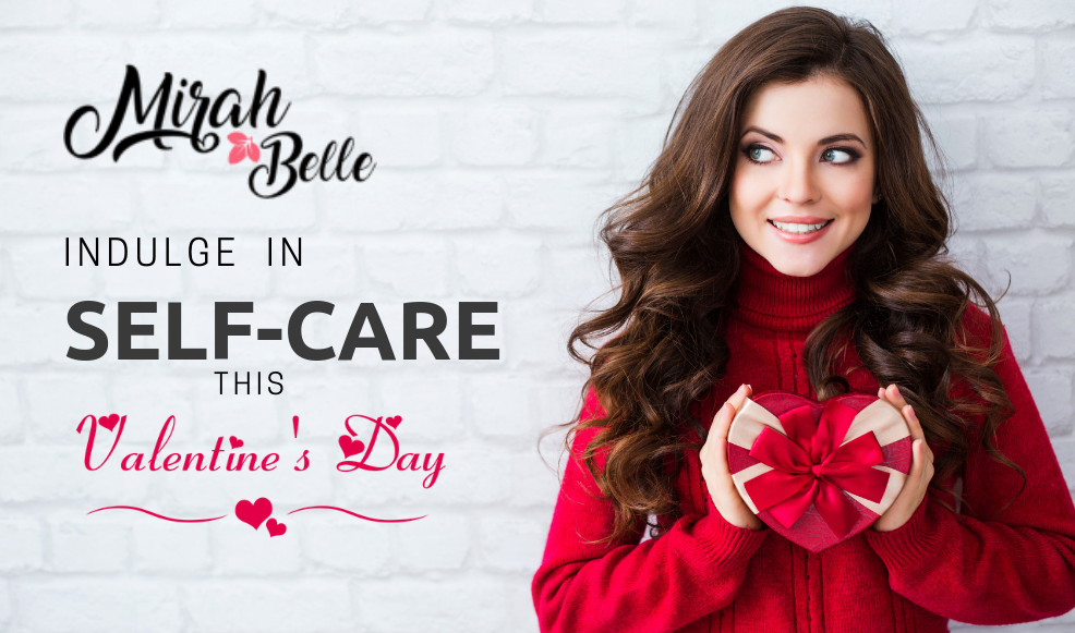 Indulge In Personal Care Before 14th February Hits The Calendar