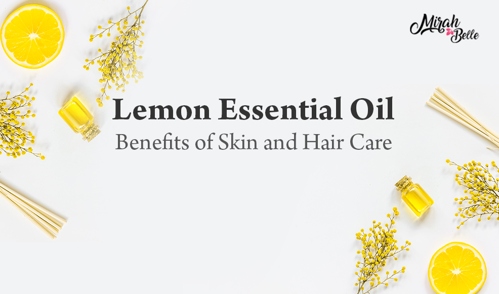 Lemon Essential Oil Benefits in Skin and Hair Care